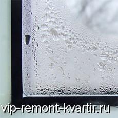 Кто виноват, что окна плачут - VIP-REMONT-KVARTIR.RU