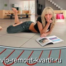Преимущества и виды электрических тёплых полов - VIP-REMONT-KVARTIR.RU
