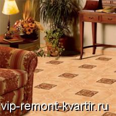Верный выбор керамогранита сделает ваш пол красивым и долговечным - VIP-REMONT-KVARTIR.RU