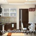 Как визуально увеличить пространство маленькой кухни? - VIP-REMONT-KVARTIR.RU