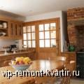Кухня в сельском стиле не обязательно выглядит старомодно - VIP-REMONT-KVARTIR.RU