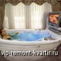 О гидромассажных ваннах - VIP-REMONT-KVARTIR.RU