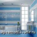 Виды современной керамической плитки - VIP-REMONT-KVARTIR.RU